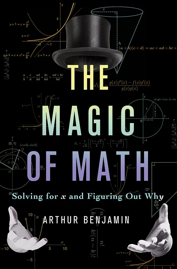 The Magic of Math: Solving for x and Figuring Out Why (cover)