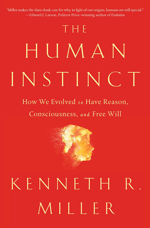 The Human Instinct: How We Evolved to Have Reason, Consciousness, and Free Will (cover)