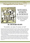 Witches, Spirits & Science, by Dr. Richard Olson