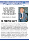 Global Warming, Climate Change & the Future of the Environment, by Dr. William Ruddiman