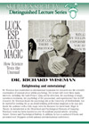 Luck, ESP & Magic: How Science Tests the Unusual, by Dr. Richard Wiseman
