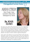 Abducted! How People Come to Believe They Were Kidnapped by Aliens, by Dr. Susan Clancy