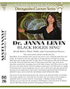 Black Holes Sing, by Dr. Janna Levin