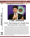 H1N1: The Evolution of a Deadly Virus, by Carl Zimmer
