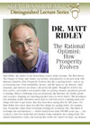 The Rational Optimist, by Dr. Matt Ridley