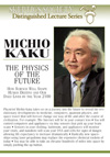 The Physics of the Future, <br /> by Michio Kaku
