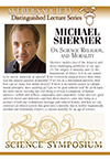 On Science, Religion & Morality, by Michael Shermer