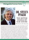 The Better Angels of Our Nature, by Dr. Steven Pinker