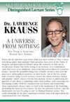A Universe from Nothing, by Dr. Lawrence Krauss