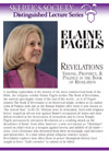 Revelations: Visions, Prophecy, and Politics, by Dr. Elaine Pagels
