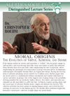 Moral Origins, by Dr. Christopher Boehm