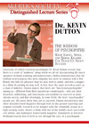 The Wisdom of Psychopaths, by Dr. Kevin Dutton