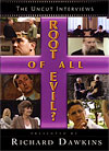 Root+of+All+Evil%3F+The+Uncut+interviews%2C+by+Richard+Dawkins
