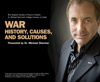 War: History, Causes & Solutions, by Michael Shermer