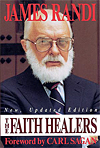 The Faith Healers, by James Randi