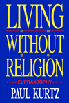 Living Without Religion, by Paul Kurtz