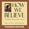 How We Believe (abridged audio presentation), by Michael Shermer