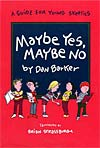 Maybe Yes, Maybe No, by Dan Barker