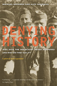 Denying History (paperback), by Michael Shermer and Alex Grobman