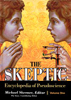 The Skeptic Encyclopedia of Pseudoscience, Michael Shermer, Pat Linse, Eds.