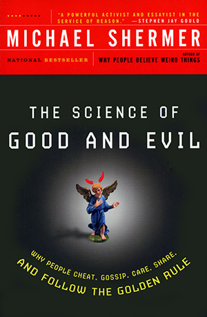 book cover: The Science of Good and Evil