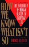 How We Know What Isn't So, by Thomas Gilovich