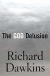 The God Delusion, by Richard Dawkins