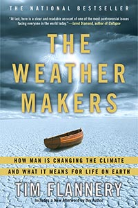 The Weather Makers, by Tim Flannery