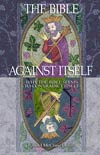 The+Bible+Against+Itself+%28hardback%29%2C+by+Randel+Helms