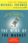 The Mind of the Market, by Michael Shermer
