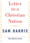 Letter to a Christian Nation, by Sam Harris
