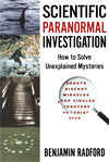 Scientific Paranormal Investigation, by Benjamin Radford