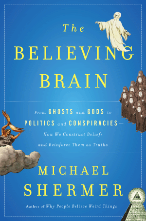 book cover: The Believing Brain