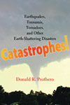 Catastrophes%21+by+Dr.+Donald+Prothero