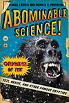 Abominable Science! by Daniel Loxton and Donald R. Prothero