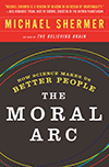 The+Moral+Arc%2C+by+Dr.+Michael+Shermer