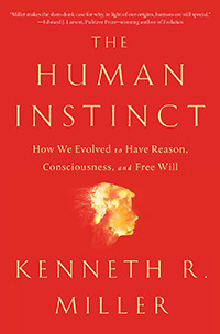 The Human Instinct, by Kenneth R. Miller